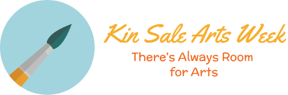 Kin Sale Arts Week - There's Always Room for Arts